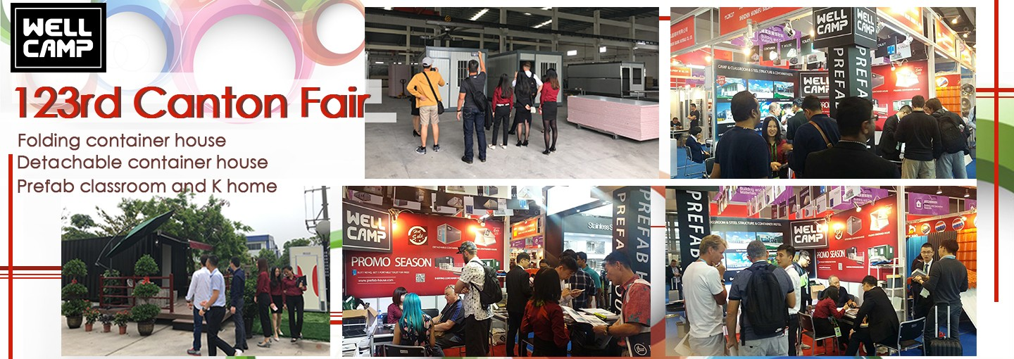 WELLCAMP, WELLCAMP prefab house, WELLCAMP container house-Excellent performance in 123rd Canton Fair